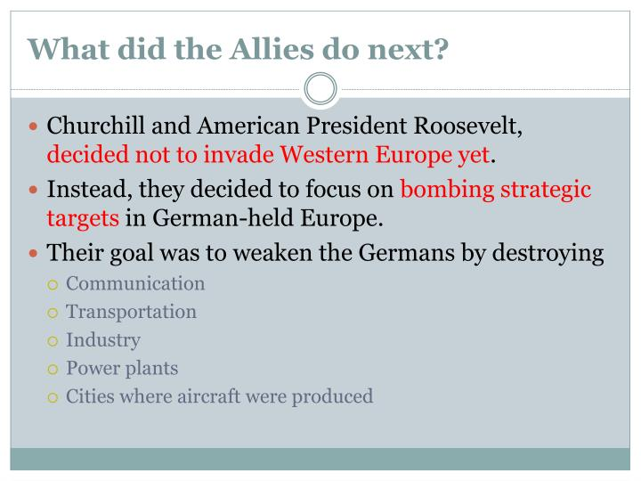 What did the Allies do next