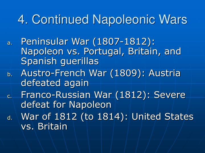 4. Continued Napoleonic Wars