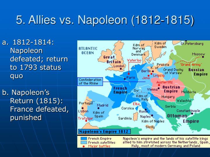 5. Allies vs. Napoleon (1812-1815)