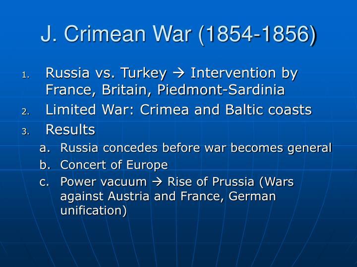 J. Crimean War (1854-1856)