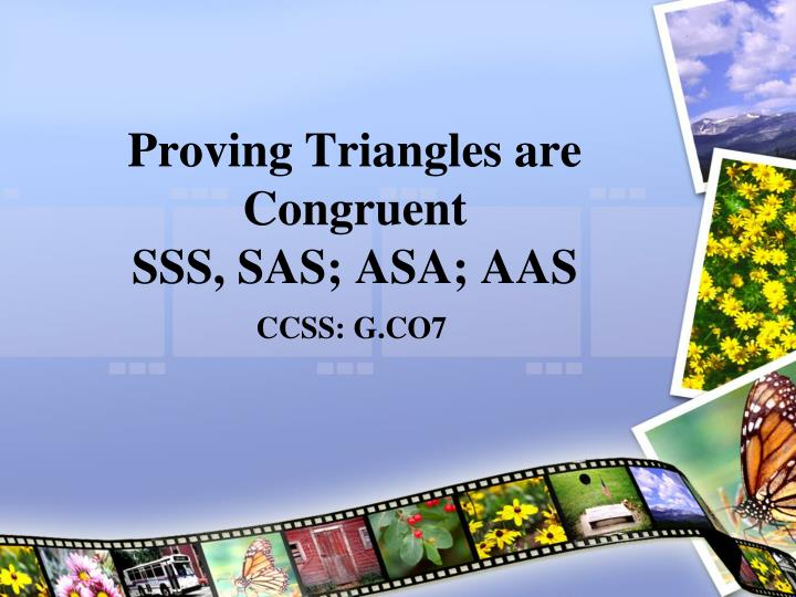 proving triangles are congruent sss sas asa aas n.