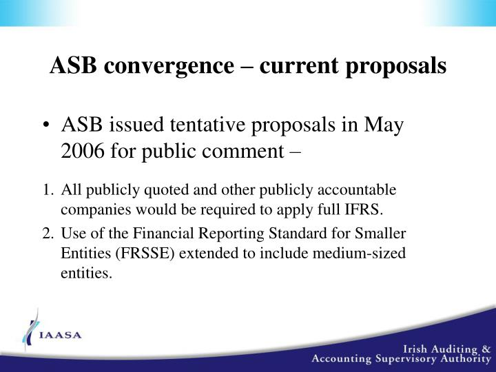 ASB convergence – current proposals