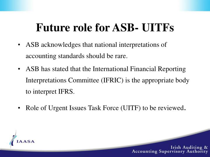 Future role for ASB- UITFs