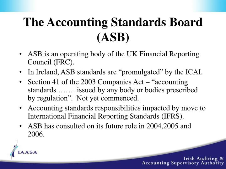 The Accounting Standards Board (ASB)