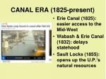 canal era 1825 present