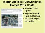 motor vehicles convenience comes with costs