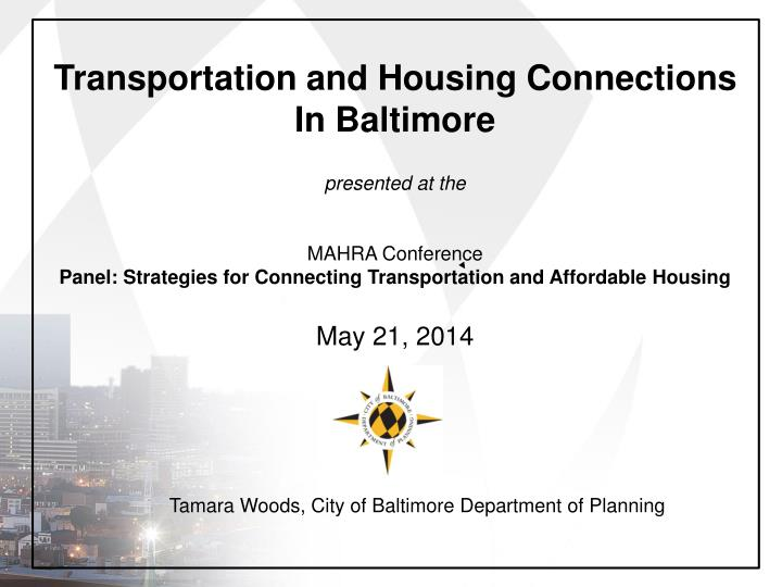 Transportation and Housing Connections