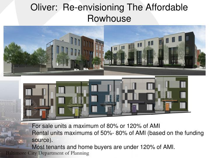 Oliver:  Re-envisioning The Affordable
