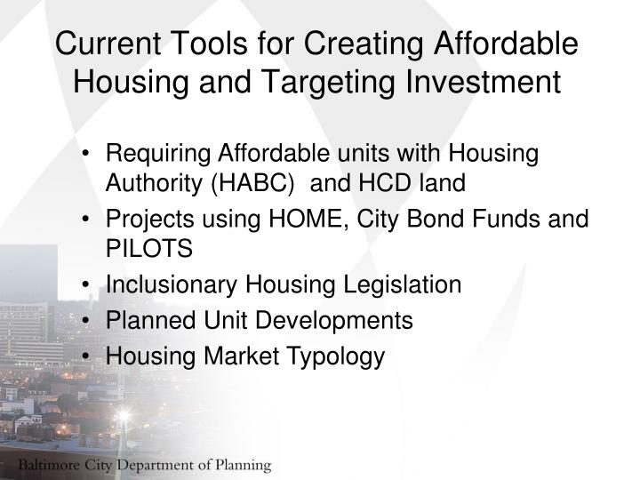 Current Tools for Creating Affordable Housing