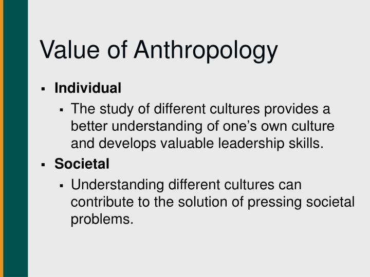 Value of Anthropology