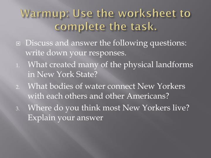 Warmup use the worksheet to complete the task