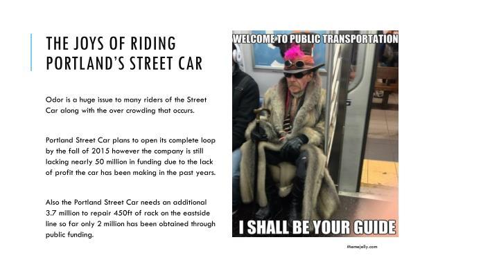 The joys of riding portland s street car