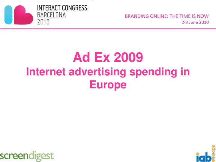 Ad ex 2009 internet advertising spending in europe