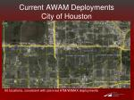 current awam deployments city of houston