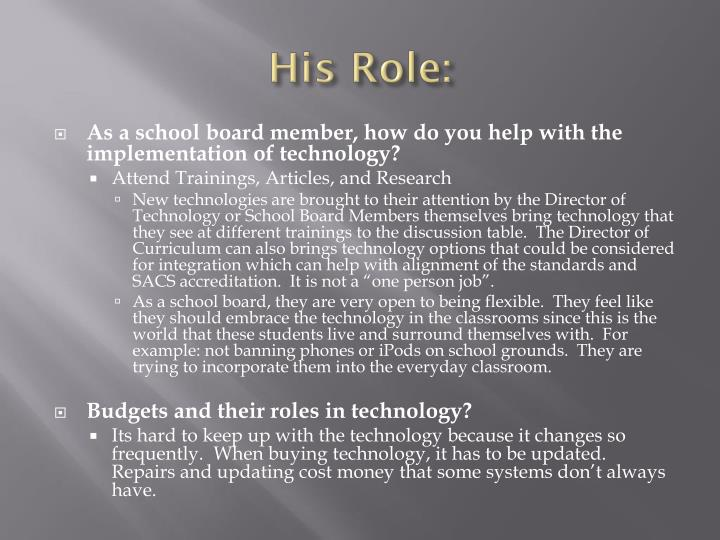His Role: