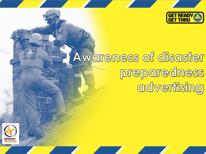 Awareness of disaster preparedness advertising