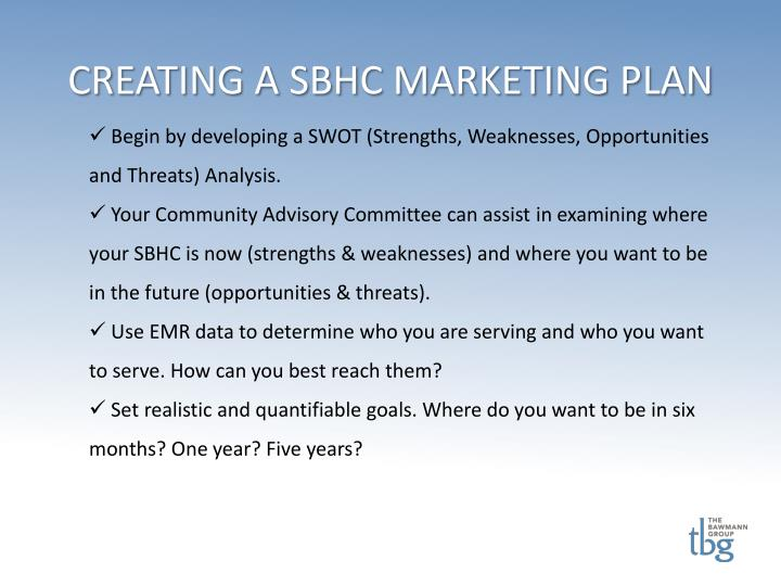 CREATING A SBHC MARKETING PLAN