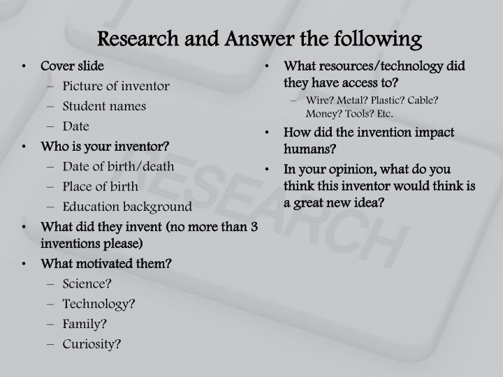 Research and Answer the following