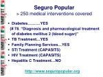 seguro popular 250 medical interventions covered