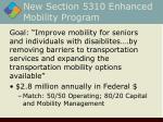 new section 5310 enhanced mobility program