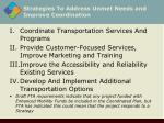 strategies to address unmet needs and improve coordination