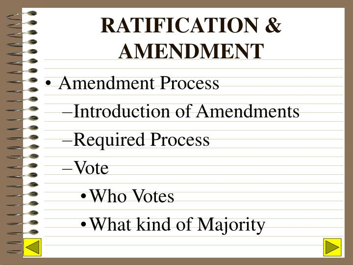 RATIFICATION & AMENDMENT