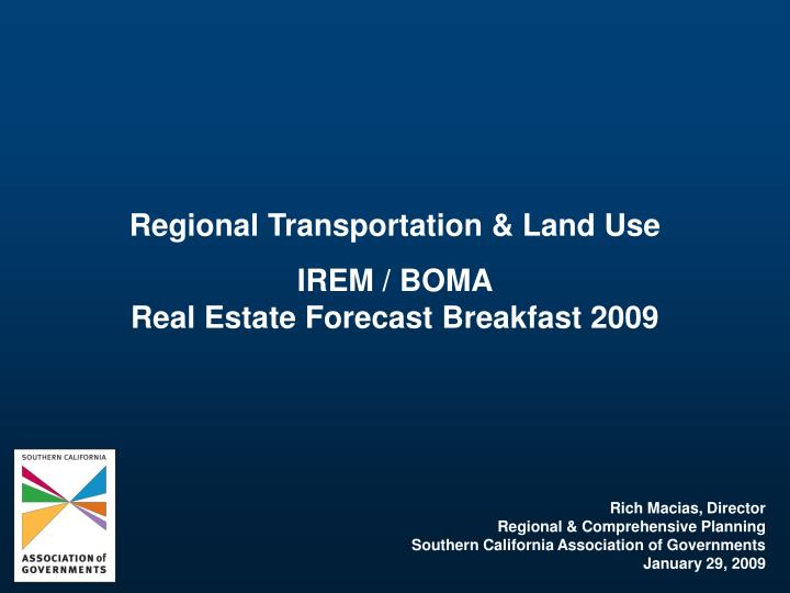 Regional Transportation & Land Use