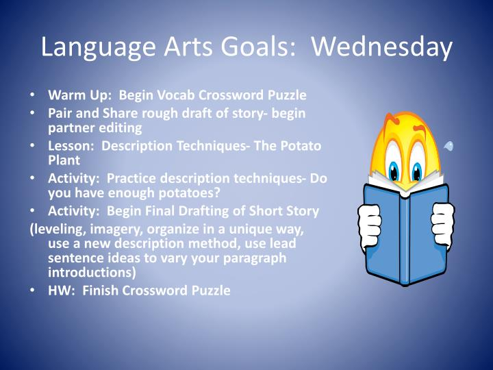 Language Arts Goals:  Wednesday