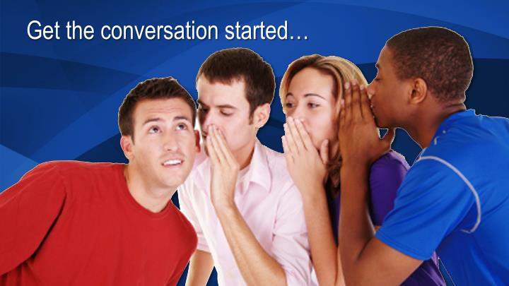 Get the conversation started…