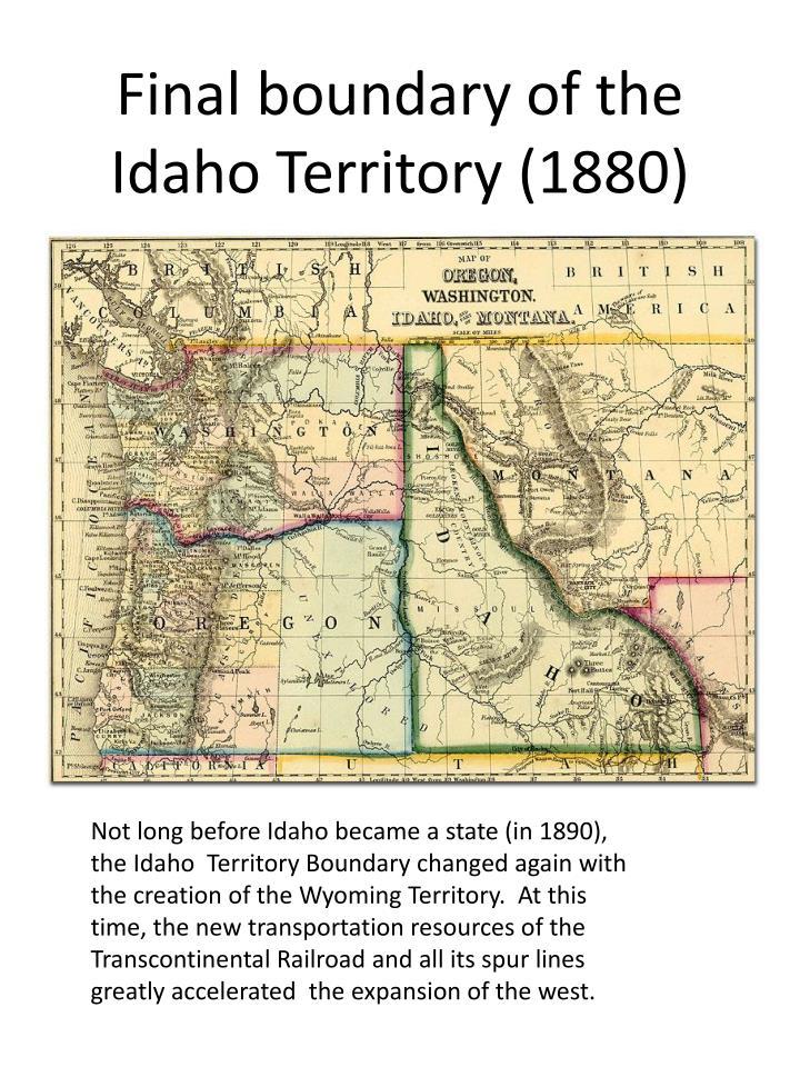 Final boundary of the Idaho Territory (1880)