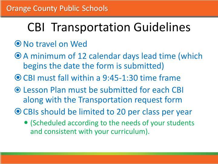 CBI  Transportation Guidelines