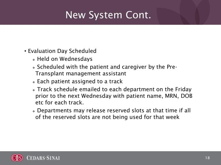 New System Cont.