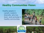 healthy communities vision