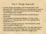 day 3 design approvals2