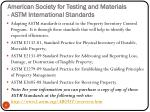 american society for testing and materials astm international standards