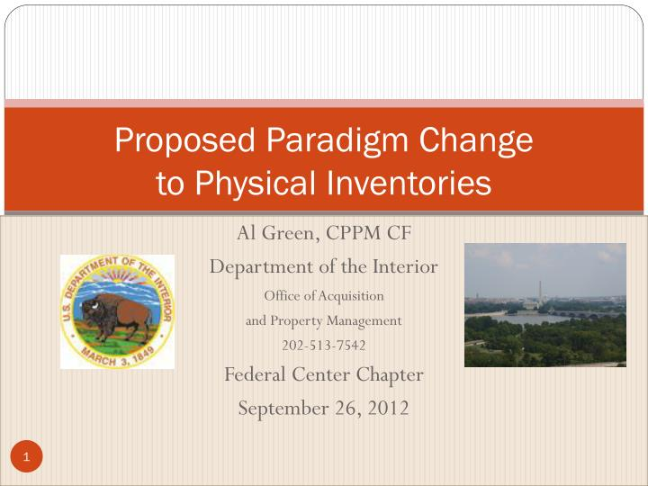 proposed paradigm change to physical inventories n.