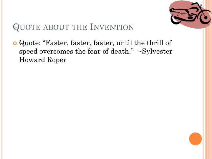 Quote about the Invention