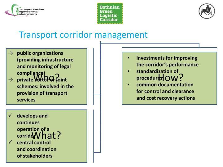 Transport corridor management