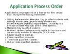 application process order