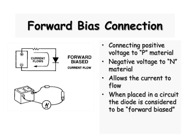 Forward Bias Connection