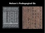 nelson s pedogogical qs