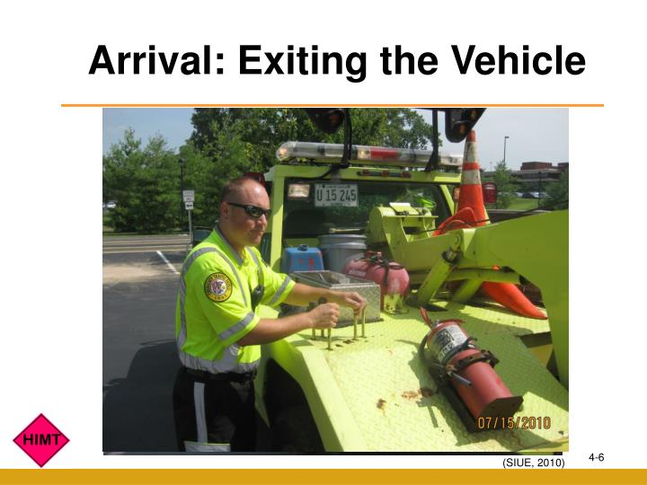 Arrival: Exiting the Vehicle