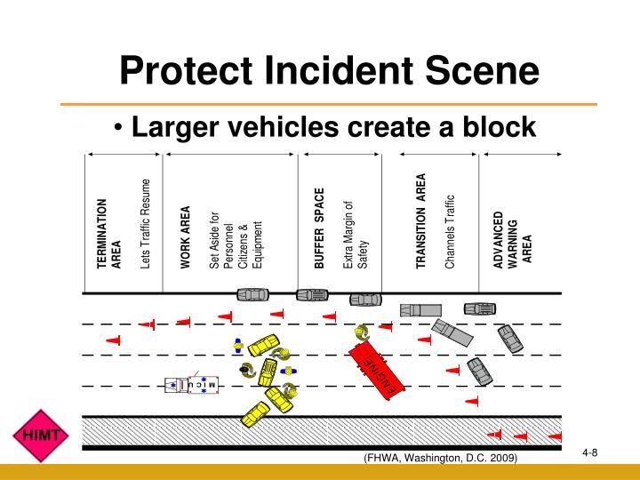 Protect Incident Scene