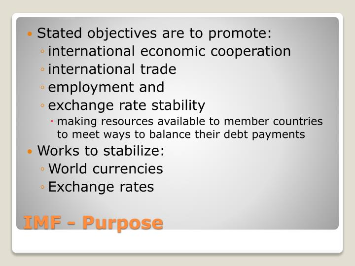 Stated objectives are to promote: