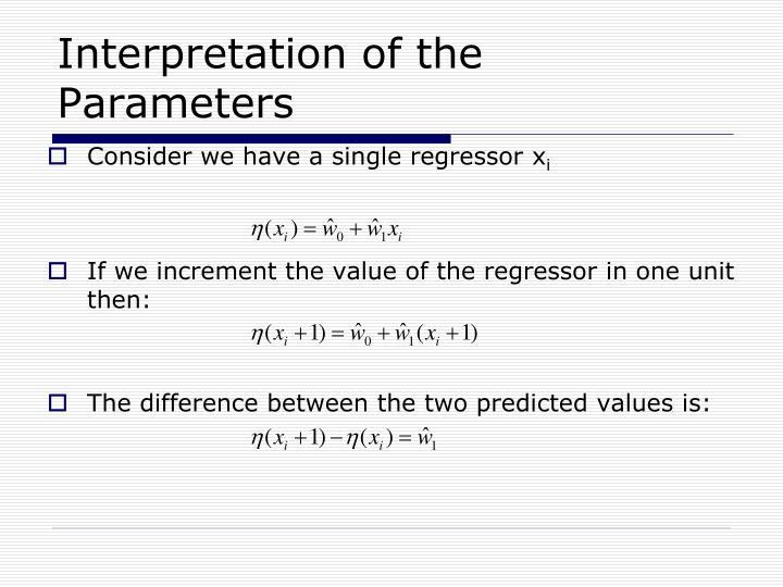 Interpretation of the Parameters