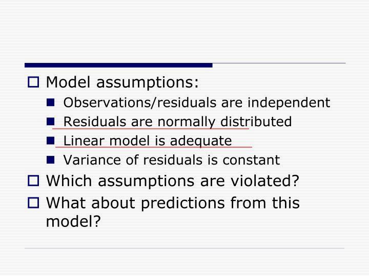 Model assumptions: