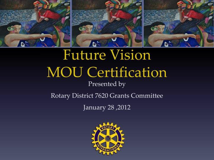 Future vision mou certification
