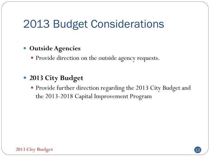 2013 Budget Considerations