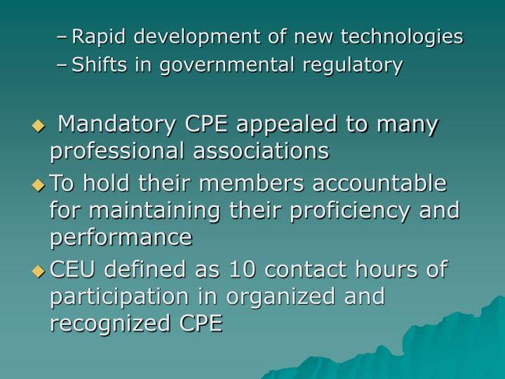 Rapid development of new technologies