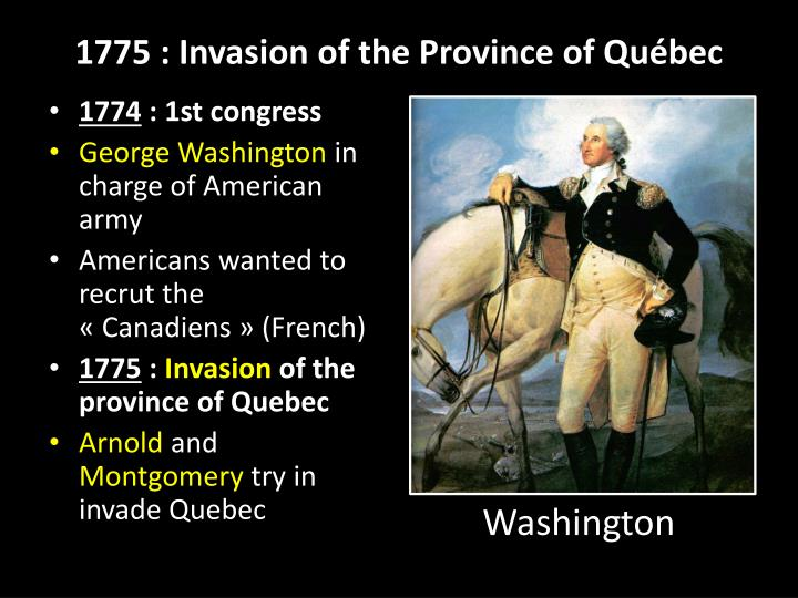 1775: Invasion of the Province of Québec